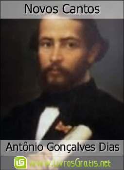 Novos Cantos - Antônio Gonçalves Dias