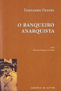 O Banqueiro Anarquista - Fernando Pessoa