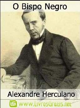 O Bispo Negro - Alexandre Herculano