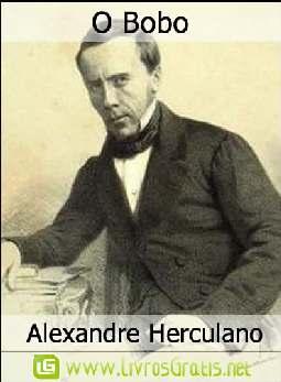 O Bobo - Alexandre Herculano