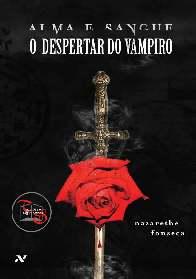 Alma e Sangue: O Despertar do Vampiro - Nazarethe Fonseca