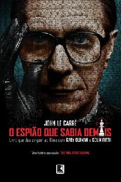O Espião Que Sabia Demais - John Le Carré