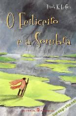 Ciclo Terramar: O Feiticeiro e a Sombra - Ursula K. Le Guin