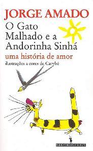 O Gato Malhado e a Andorinha Sinhá - Jorge Amado