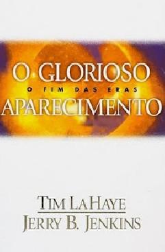 O Glorioso Aparecimento - Tim Lahaye