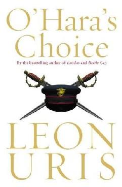 A Escolha do Soldado O'Hara - Leon Uris
