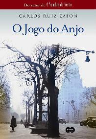 O Jogo do Anjo (The Angels Game) - Carlos Ruiz Zafon