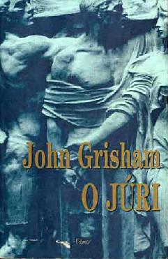 O Júri - John Grisham