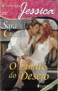 O Limite Do Desejo (The Forced Bride) - Sara Craven