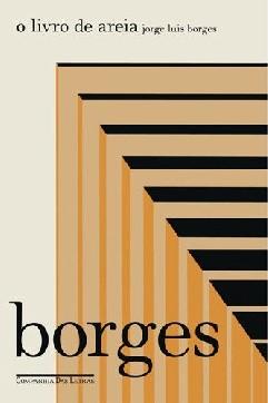 O Livro de Areia - Jorge Luis Borges