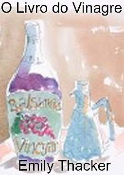 O Livro do Vinagre - Emily Thacker