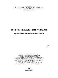 O Livro negro do Açúcar - Fernando Carvalho