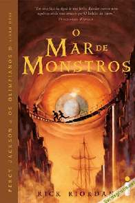 O Mar de Monstros (The Sea of Monsters) - Rick Riordan