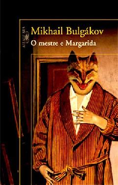 O Mestre e Margarida - Mikhail Bulgakov