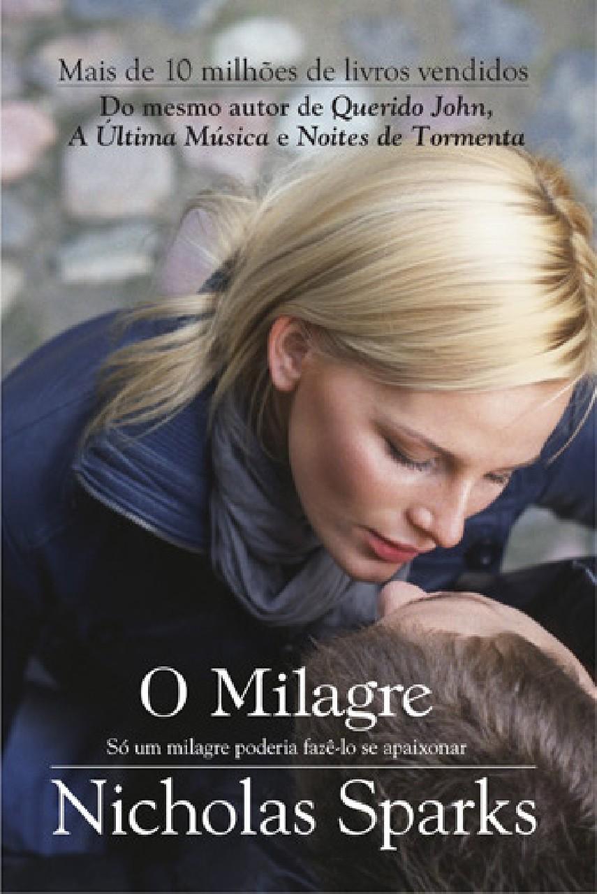 O Milagre - Nicholas Sparks   Livros Grátis