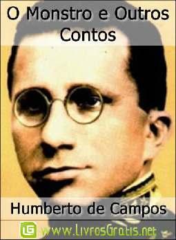 O Monstro e Outros Contos - Humberto de Campos