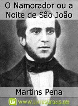 O Namorador ou a Noite de São João - Martins Pena