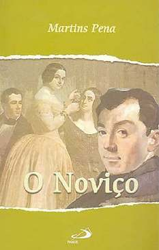 O Noviço - Martins Pena