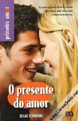 Presente Do Amor - Diane Schwemm
