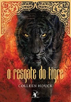 O Resgate do Tigre - Colleen Houck