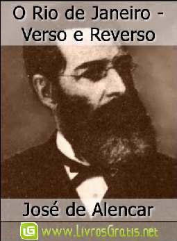 O Rio de Janeiro - Verso e Reverso - José de Alencar