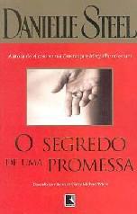 O Segredo de Uma Promessa (The Promise) - Danielle Steel