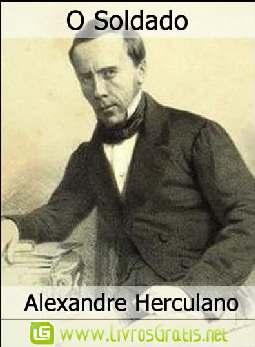 O Soldado - Alexandre Herculano