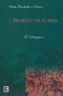 O Uraguai - José Basílio da Gama