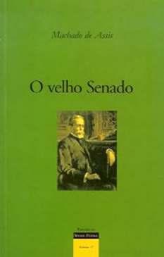 O Velho Senado - Machado de Assis