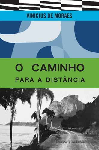 Caminho para a distância - Vinicius de Moraes   Livros Grátis