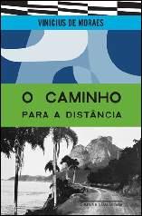 Caminho para a distância - Vinicius de Moraes