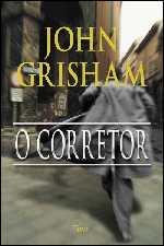 O Corretor - John Grisham
