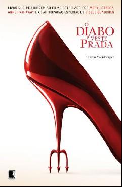 O Diabo Veste Prada - Lauren Weisberger