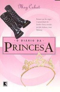 O Diário da Princesa - Vol 1 - O Diário da Princesa