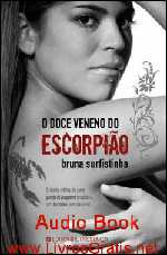 O Doce Veneno do Escorpião [Audiolivro]