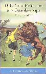 Crônicas de Nárnia: o Leão, a Feiticeira e o Guarda-Roupa V.II - Clives Staples Lewis