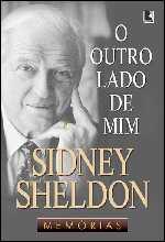 O Outro Lado de Mim - Memórias - Sidney Sheldon
