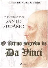 O Último Segredo de Da Vinci: o Enigma do Santo Sudário