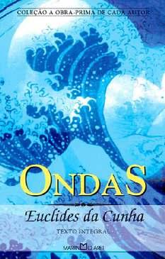 Ondas e Outros Poemas Esparsos - Euclides da Cunha