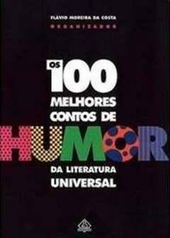 Os Cem Melhores Contos de Humor da Literatura Universal