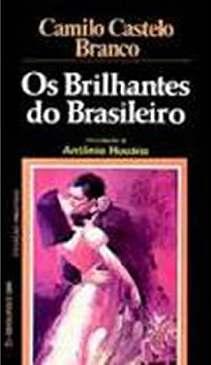 Os Brilhantes do Brasileiro - Camilo Castelo Branco