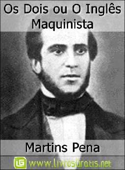 Os Dois ou O Inglês Maquinista - Martins Pena