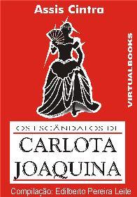 Os Escândalos de Carlota Joaquina - Francisco de Assis Cintra