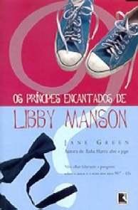 Os Príncipes Encantados de Libby Manson - Jane Green