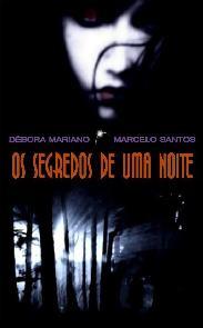 Os Segredos de Uma Noite - Débora Mariano