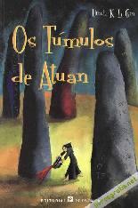 Ciclo Terramar: Os Túmulos De Atuan - Ursula K. Le Guin
