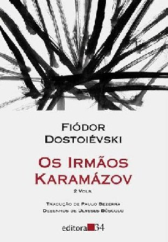 Os Irmãos Karamázov - Fiódor Dostoiévski