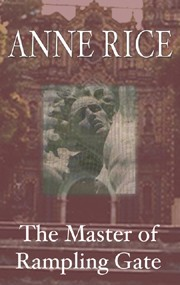 O Senhor de Rampling Gate (The Master of Rampling Gate) - Anne Rice