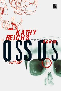 Ossos - Kathy Reichs