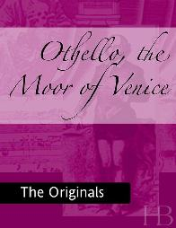 Otelo, O Mouro de Veneza (Othello, the Moor of Venice) - William Shakespeare